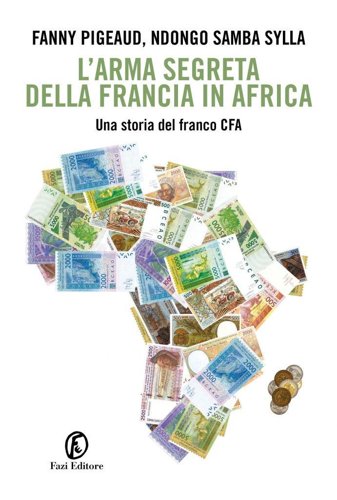 Il saggio che svela il meccanismo diabolico del Franco CFA