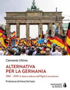 Clemente Ultimo racconta l'ascesa di Alternative für Deutschland