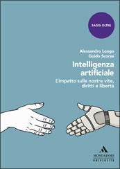 La copertina del libro di Longo e Scorza sull'intelligenza artificiale